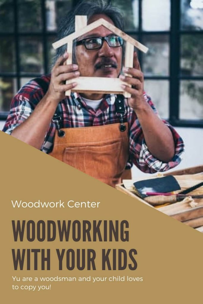 Woodworking With Your Kids