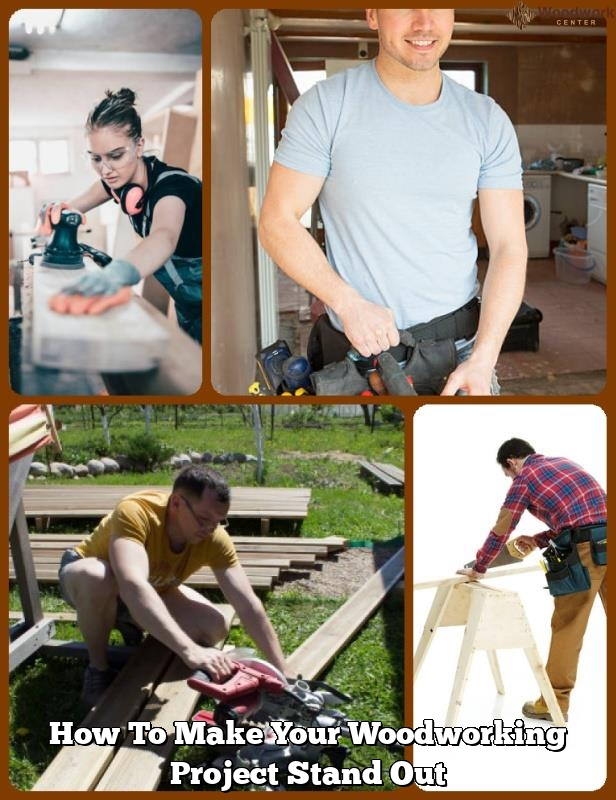 how to make your woodworking project stand out1