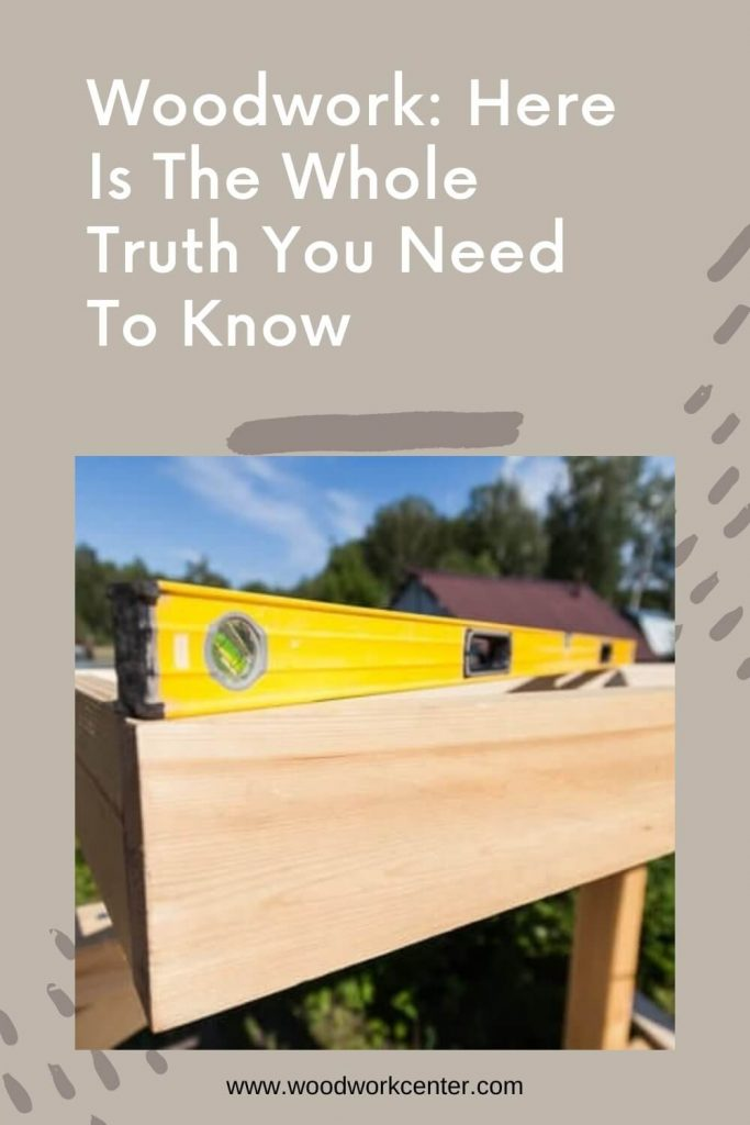 Woodwork Here Is The Whole Truth You Need To Know