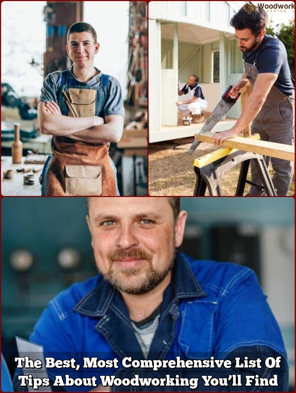 the best most comprehensive list of tips about woodworking youll find1