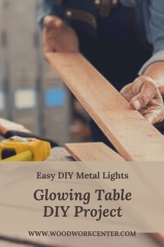 Glowing Table DIY Project